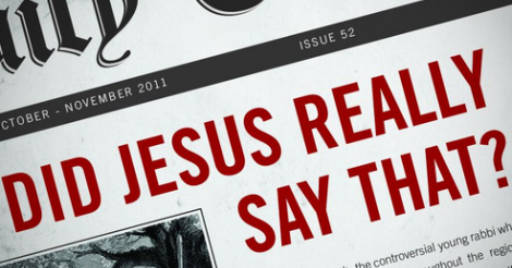 Did Jesus Really Say that, newspaper